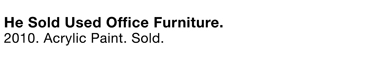 he_sold_used_office_furniture